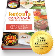 The Ketosis Cookbook with Over 370 Keto Recipes in 16 Categories – Unleash the Keto Diet with the Keto Recipes in the Ketosis Cookbook