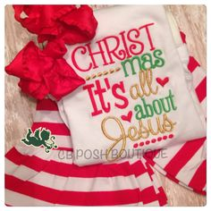 Christmas It's all about Jesus Embroidered Shirt, Red Ruffled Striped Pants, and a Cherry Red Over the Top Bow Boutique Set! Perfect for Christmas Family Pictures to Santa Photos! Solid Embroidery. Quick turn around time.   https://www.etsy.com/listing/253929286/christmas-its-all-about-jesus?ref=shop_home_active_4