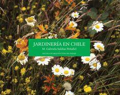 Jardineria chilena  Jardinería, PLantas manejo, Cultivo.