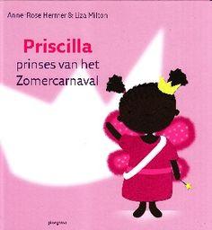 Priscilla, prinses van het Zomercarnaval - Anne-Rose Hermer & Liza Milton
