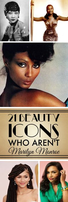 21 Beauty Icons Who Aren't Marilyn Monroe