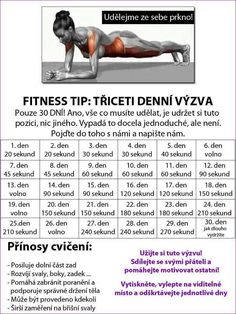 30 denní výzvy - Life by Tess♥ - Hryprodivky. Body Fitness, Fitness Tips, Health Fitness, Training Programs, Workout Programs, Dance Program, Nova, 30 Day Challenge, Excercise