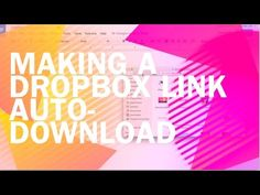 Forcing a Dropbox Link to Auto-Download When Clicked - Jessica Stansberry