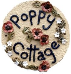 Large Round with Poppies House Name Plaques, House Names, Signages, Air Dry Clay, Pottery Ideas, Clay Ideas, Shiba, Home Signs, Beautiful Day