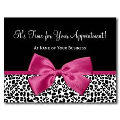 Make a fashion statement with these trendy black and white leopard print salon appointment reminder postcard with a girly and vivacious hot pink ribbon tied into a chic bow. Personalize this stylish appointment reminder by adding your business name and contact information to the customizable template areas. This is part of the Animal Print Fall Fashion Collection.