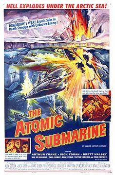 The Atomic Submarine - 1959 - Movie Poster