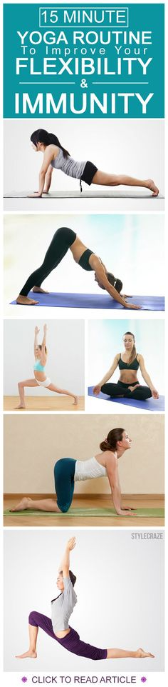 15 Minute Yoga Routine To Improve Your Flexibility And Immunity