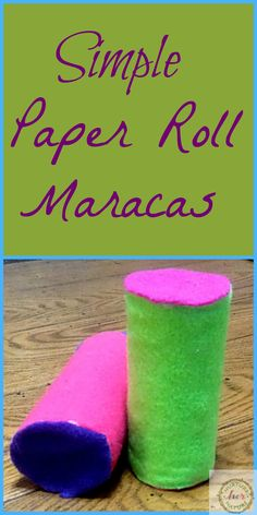 Make empty paper rolls into muscial maracas. Great for babies and toddlers who love to shake things (and so much cheaper!) Also a great craft for New Years, Cinco, or just plain musical fun.