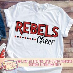 Rebels SVG - Rebels Cheer SVG - Cheer SVG - Cheerleader svg - Mascot svg - Rebels - Files for Silhouette Studio/Cricut Design Space Cheer Coach Shirts, Cheerleading Shirts, Cheer Coaches, Cheerleading Stunting, Team Shirts, Cute Cheer Shirts, Sports Shirts, Youth Cheer, Cheer Camp