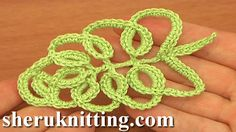Irish Crochet Leaf Tutorial 33 Part 1: http://sheruknitting.com/videos-about-knitting/crochet-leaf-lessons/item/834-irish-crochet-leaf-tutorial-33-part-1-of-2.html Part 2: http://sheruknitting.com/videos-about-knitting/crochet-leaf-lessons/item/835-how-to-crochet-irish-leaf-tutorial-33-part-2-of-2.html In this crochet leaf video tutorial we will be making irish crochet leaf.