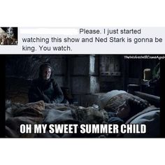 memes only Game of Thrones fans will understand Khal Drogo, Winter Is Here, Winter Is Coming, Eddard Stark, Arya Stark, Ned Stark Meme, Jon Snow, Game Of Thrones Meme, Game Of Thrones Tumblr