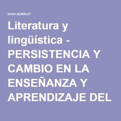 Literatura y lingüística - PERSISTENCIA Y CAMBIO EN LA ENSEÑANZA Y APRENDIZAJE DEL INGLÉS Chile, Learning, Literature, Chili Powder, Chilis
