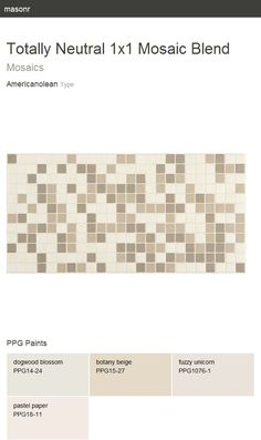 Totally Neutral 1x1 Mosaic Blend. Mosaics. Type. Americanolean.
