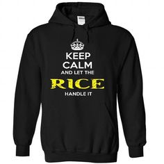Keep Calm And Let RICE Handle It T-Shirts, Hoodies (37.99$ ==► Order Here!)