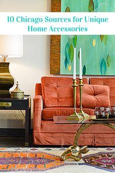 10 Chicago Sources for Unique Home Accessories