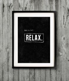 A3 Typography Poster, quote print, Black & White, apartment decor, - Relax. $24.00, via Etsy.