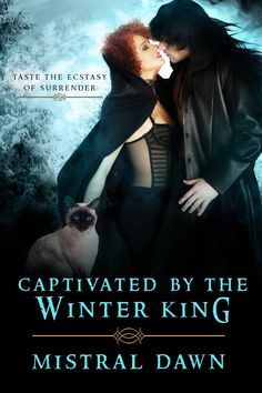 Mistral Dawn's Musings: #CoverReveal: #Captivated By The #Winter #King!!! ...