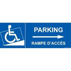 """Signalisation handicapé """" Parking, rampe accès flèche droite"""""""