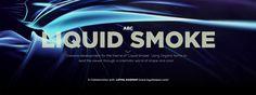 ABC: LIQUID SMOKE DVELOPMENT on Behance