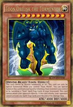 "fan-made card LORE: This card cannot be Normal Summoned, or Set. This card can only be Special Summoned While you control ""Toon World"", You can Special . Toon Obelisk the Tormentor Yu Gi Oh, Yugioh Dragon Cards, Yugioh Dragons, Yugioh Tattoo, Custom Yugioh Cards, Obelisk The Tormentor, Yugioh Monsters, Yugioh Collection, Pokemon Birthday"