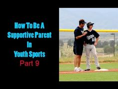 How To Be A Supportive Parent In Youth Sports
