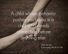 """It seems counterintuitive. It can be very difficult at times. It's easy to say """"Fine, I'm done,"""" and walk away. But our relationships with our kids are what provide the foundation on which we stand to lead, teach, and guide them. It's always the starting point to making any change."""