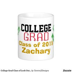 College Grad Class of NAME Mug (insert YOUR NAME and Current YEAR).  Mug has the wording on the sides, #I Rocked It, Look Out World!  Fun Graduate Gift Mugs or Steins.  Original Text Saying Graphic Design © TamiraZDesigns via:  www.zazzle.com/tamirazdesigns*