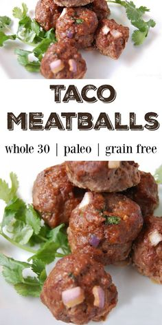 Taco Meatballs - Grain Free! These meatballs are amazing! Great new spin on the classic meatball and there are no grains so it's perfect for anyone who is gluten-free, grain-free, paleo, whole30!