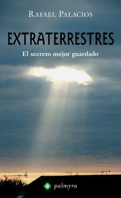 Extraterrestres, el secreto mejor guardado