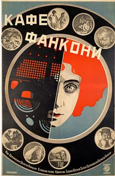 Revolutionary Film Posters: Aesthetic Experiments of Russian Constructivism, 1920-33