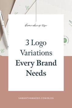 3 Logo Variations Every Brand Needs — Samantha Madeo Design Corporate Design, Corporate Identity, Logo Inspiration, Web Design, Design Layouts, Blog Design, Brand Design, Brochure Design, Design Trends
