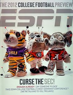 """The cover of ESPN The Magazine's new """"Curse The SEC"""" college football preview issue:"""