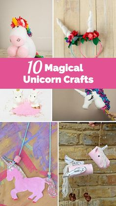 10 Fun and Magical Unicorn Crafts!