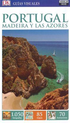 """""""Portugal, Madeira y Las Azores"""" Numerosas fotografías, ilustraciones y mapas. Planos alzados de los principales monumentos. Iterarios por zonas y paseos inusuales."""