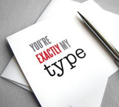 Typography Love card  You're exactly my type by RedLetterPaperCo, $4.00