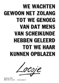 New Quotes Funny Humor Hilarious God Ideas Dutch Quotes, New Quotes, Happy Quotes, Positive Quotes, Inspirational Quotes, Motivational, Funny Quotes For Teens, Funny Quotes About Life, Fail