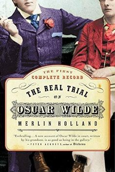 The Real Trial of Oscar Wilde Reprint
