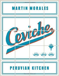 Ceviche: Peruvian Kitchen: Authentic Recipes for Lomo Saltado, Anticuchos, Tiraditos, Alfajores, and Pisco Cocktails by Martin Morales http://www.amazon.com/dp/1607746417/ref=cm_sw_r_pi_dp_6TgMub06V6SW5