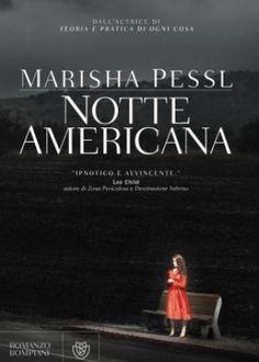 http://pupottina.blogspot.it/2015/10/notte-americana-di-marisha-pessl.html