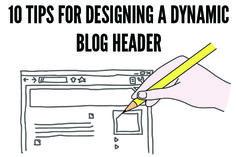 10 ways to a dynamic blog header (no designer required)