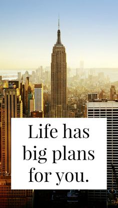 Even if thing have been horrible, life has big plans for you. Somewhere, the clouds are gathering and forces are aligning to make life amazing for you. >> yesandyes.org