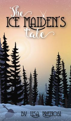 The Ice Maiden's Tale by Lisa Preziosi - middle grade, fairy tale adventure to be released May 2017 by Xist Publishing Children's Fantasy Books, Original Fairy Tales, Online Books For Kids, Adventure Novels, National Geographic Kids, Best Children Books, Kids Writing, Children's Literature, Book Worms