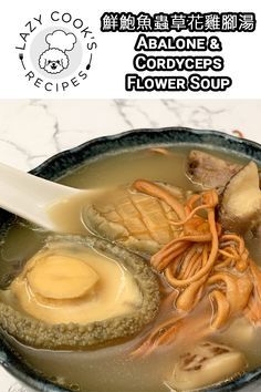 This is a Chinese style soup using abalone and cordyceps flower as main ingredients. It is very nutritious, delicious and easy to make!