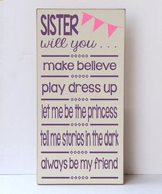 Loving this Cream & Purple 'Sister Will You' Wall Sign on #zulily! #zulilyfinds