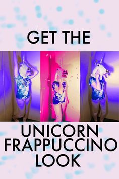 Get The Unicorn Frappucino Look
