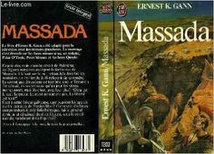 MASSADA: Amazon.com: ERNEST KELLOGG GANN: Books