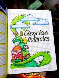 ciencias naturales portadas para cuadernos - Búsqueda de Google Notebook Art, Notebook Covers, Lettering Tutorial, Hand Lettering, Bullet Journal Ideas Pages, Bullet Journal School, Page Borders Design, School Notebooks, Decorate Notebook