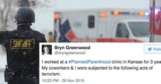 "Nov 30, 2015: A Former Planned Parenthood Employee Tweeted This List of ""Acts of Terrorism"" She Survived"