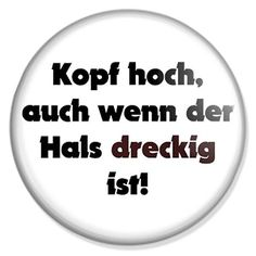 Kopf hoch, ... Button, Badge, Anstecker, Anstecknadel, Ansteckpin