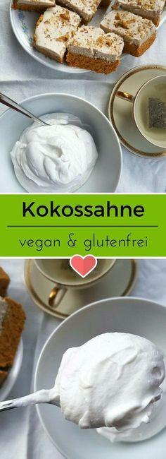 Fluffig, luftig und einfach lecker. Kokossahne ist schnell gemacht und schmeckt himmlisch zu Kuchen aller Art. #kokossahne #vegan #glutenfrei #glutenfree #rezept #veganrezept #glutenfree